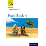 Pupil Book 4 Nelson Comprehension: Year 4/Primary 5