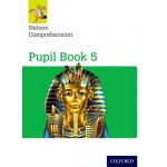Pupil Book 5 Nelson Comprehension: Year 5/Primary 6