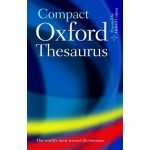 Compact Oxford Thesaurus: Third edition revised