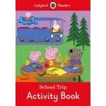 Peppa Pig: School Trip Activity Book - Ladybird Readers Level 2