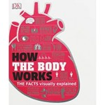 GO - HOW THE BODY WORKS