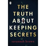 TRUTH ABOUT KEEPING SECRETS