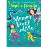 Mummy Fairy and Me: Mermaid Magic