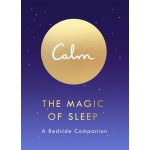 THE MAGIC OF SLEEP: A BEDSIDE COMPANION