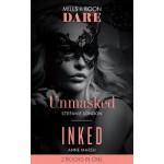 Unmasked: Unmasked / Inked (Dare)