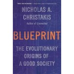 BLUEPRINT : THE EVOLUTIONARY ORIGINS OF