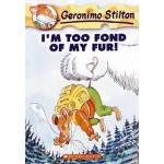 GS 04: TOO FOND OF MY FUR