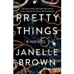 Pretty Things: A Novel