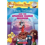 TS 16: THEA STILTON AND THE SPANISH DANCE MISSION