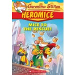 GS HEROMICE 01: MICE TO THE RESCUE!