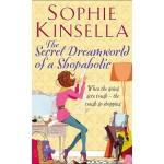 SHOPAHOLIC #01 SECRET DREAMWORLD OF A SH