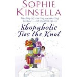 SHOPAHOLIC #03 SHOPAHOLIC TIES THE KNOT