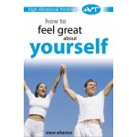 How to Feel Great About Yourself