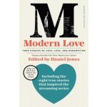 MODERN LOVE: TRUE STORIES OF LOVE, LOSS