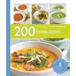 Hamlyn All Colour Cookery: 200 Super Soups: Hamlyn All Colour Cookbook