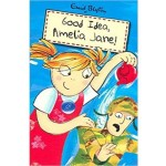 ENID BLYTON:  AMELIA JANE: GOOD IDEA AMELIA
