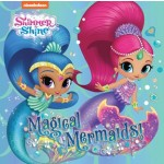 SHIMMER AND SHINE MAGICAL MERMAIDS STORY