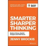 SMARTER, SHARPER THINKING: REDUCE STRESS