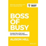 BOSS OF BUSY: COMBAT BURN OUT AND GET CL