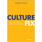 CULTURE FIX: HOW TO MAKE TEAMWORK EASY