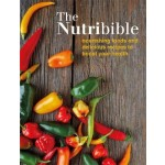 The Nutribible: nourishing foods and delicious recipes to boost your health