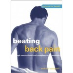 Beating Back Pain: Through Conventional and Alternative Methods