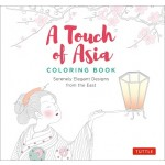 A TOUCH OF ASIA COLORING BOOK