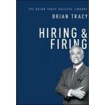 Hiring & Firing: The Brian Tracy Success Library