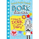 DORK DIARIES 3.5: HOW TO DORK YOUR DIARY