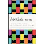THE ART OF COMMUNICATION: HOW TO BE AUTH