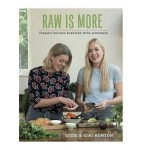 Raw is More: Uncooked Food for Every Day