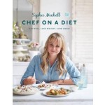 CHEF ON A DIET : LOVING YOUR BODY & FOOD