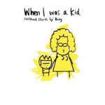 WHEN I WAS A KID : CHILDHOOD STORIES