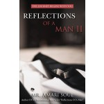 REFLECTIONS OF A MAN II