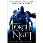 EMBER IN ASHES #02 TORCH AGAINST NIGHT
