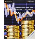 AS and A Level Economics Coursebook with CD-ROM 3rd Edition