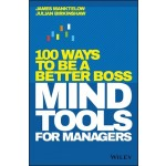 MIND TOOLS FOR MANAGERS : 100 WAYS