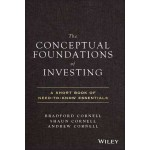 The Conceptual Foundations Of Investing