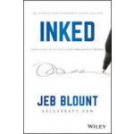 Inked : The Ultimate Guide to Powerful Closing and Sales Negotiation Tactics that Unlock YES and Seal the Deal