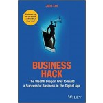 BUSINESS HACK: THE WEALTH DRAGON WAY TO