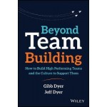 BEYOND TEAM BUILDING