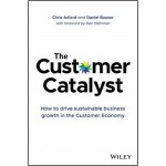 The Customer Catalyst
