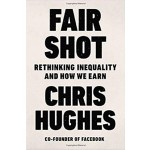 GO-FAIR SHOT: RETHINKING INEQUALITY AND HOW WE EARN