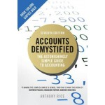 Accounts Demystified : The Astonishingly Simple Guide To Accounting