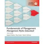 Fundamentals of Management: Management Myths Debunked!, Global Edition