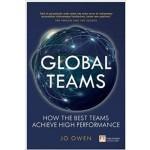GLOBAL TEAMS : HOW THE BEST TEAMS ACHIEVE HIGH PERFORMANCE