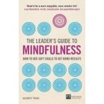 The Leader's Guide to Mindfulness