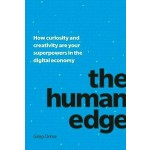 THE HUMAN EDGE: HOW CURIOSITY AND CREATI