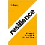 Resilience : 10 habits to sustain high performance