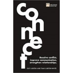 Connect : Resolve conflict, improve communication, strengthen relationships